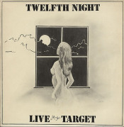 Live at the Target by TWELFTH NIGHT album cover