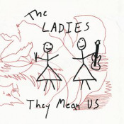 They Mean Us by LADIES, THE album cover