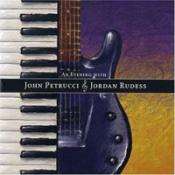 An Evening With John Petrucci and Jordan Rudess by RUDESS, JOHN PETRUCCI AND JORDAN album cover