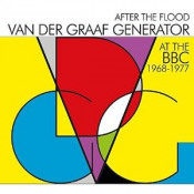 After the Flood: At The BBC 1968 - 1977 by VAN DER GRAAF GENERATOR album cover