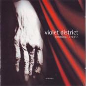 Terminal Breath (+ Live Munich 1996) by VIOLET DISTRICT album cover