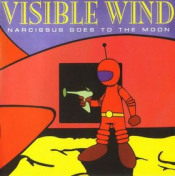 Narcissus goes to the Moon  by VISIBLE WIND album cover