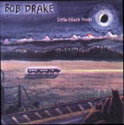 Little Black Train by DRAKE, BOB album cover