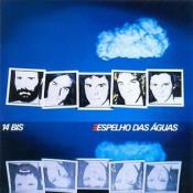 Espelho Das Águas by 14 BIS album cover