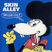 Two Quid Deal?  by SKIN ALLEY album cover