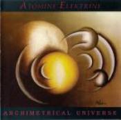 Archimetrical Universe by ATOMINE ELEKTRINE album cover