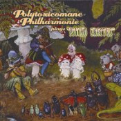 Psycho Erectus by POLYTOXICOMANE PHILHARMONIE album cover