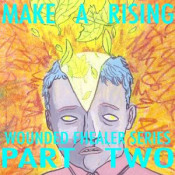Wounded Fhealer Series Part Two by MAKE A RISING album cover