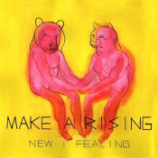 New I Fealing by MAKE A RISING album cover