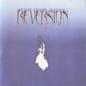 Reversion by REVERSION album cover