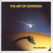 The Art Of Levitation by BARDENS, PETER album cover