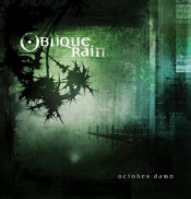October Dawn by OBLIQUE RAIN album cover