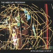 All The Suits Began To Fall Off by MERCURY PROGRAM, THE album cover