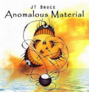 Anomalous Material  by BRUCE, JT album cover