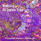 Psychedelic Battles Volume One (with Da Captain Trips) by SENDELICA album cover