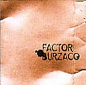 Factor Burzaco by FACTOR BURZACO album cover