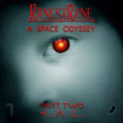 A Space Odyssey Part Two H.A.L. by RANESTRANE album cover