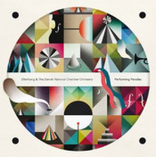 Efterklang & The Danish National Chamber Orchestra: Performing Parades by EFTERKLANG album cover