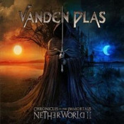 Chronicles of the Immortals: Netherworld II by VANDEN PLAS album cover