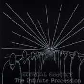The Infinite Procession by ETERNAL ESSENCE album cover