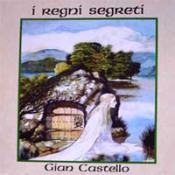 I Regni Segreti by CASTELLO, GIAN album cover