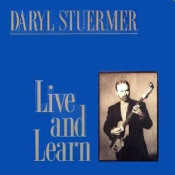 Live and Learn by STUERMER, DARYL album cover