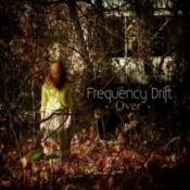 Over by FREQUENCY DRIFT album cover