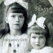 Last by FREQUENCY DRIFT album cover