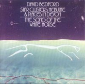The Song of the White Horse by BEDFORD, DAVID album cover