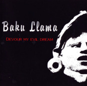 Devour My Evil Dream by BAKU LLAMA album cover