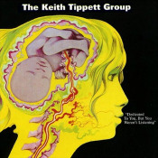 Dedicated to You, But You Weren't Listening by TIPPETT GROUP, KEITH album cover