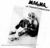 La Transformacion by MAGMA album cover