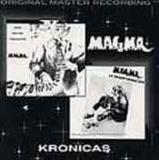 Kronicas by MAGMA album cover