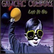 Let it go by GALACTIC COWBOYS album cover