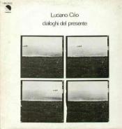 Dialoghi del presente by CILIO, LUCIANO album cover