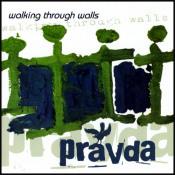 Walking Through Walls by PRAVDA album cover
