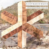... and so we destroyed everything by SLEEPMAKESWAVES album cover