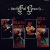 A Million Hearts / Gold 'n' Glory by FAITHFUL BREATH album cover