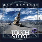 Mad Hatters by TOUCHSTONE album cover
