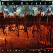 A Glimpse of Glory by HENSLEY, KEN album cover