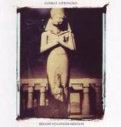 Dreams No Longer Hesitate by COMBAT ASTRONOMY album cover
