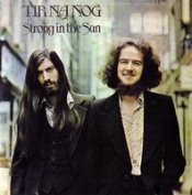 Strong in the Sun by TIR NA NOG album cover