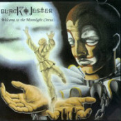 Welcome to the Moonlight Circus by BLACK JESTER album cover
