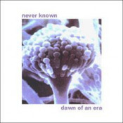 Dawn of an Era by NEVER KNOWN album cover