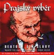 Beatová Síň Slávy by PRAZSKY VYBER album cover