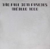 Não Fale Com Paredes by MÓDULO 1000 album cover