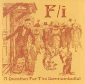 A Question For The Somnambulist by F/I album cover