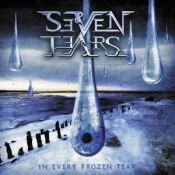 In Every Frozen Tear by SEVEN TEARS album cover