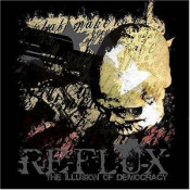 The Illusion of Democracy by REFLUX album cover