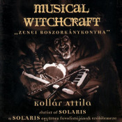 Musical Witchcraft by KOLLÁR, ATTILA album cover